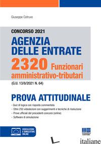 CONCORSO 2021 AGENZIA DELLE ENTRATE. 2320 FUNZIONARI AMMINISTRATIVO-TRIBUTARI. P - COTRUVO GIUSEPPE