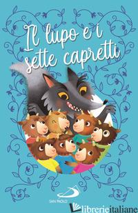LUPO E I SETTE CAPRETTI (IL) - AA.VV.