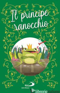 PRINCIPE RANOCCHIO (IL) - AA.VV.