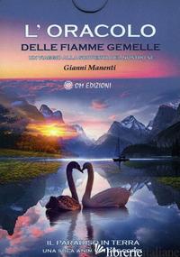 ORACOLO DELLE FIAMME GEMELLE (L') - MANENTI GIANNI