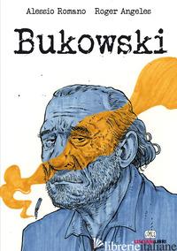 BUKOWSKI - ROMANO ALESSIO