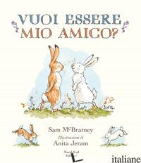 VUOI ESSERE MIO AMICO? - MCBRATNEY SAM