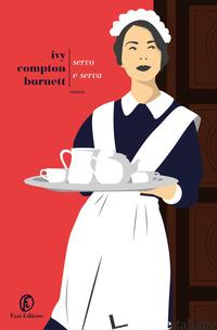 SERVO E SERVA - COMPTON BURNETT IVY