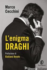 ENIGMA DRAGHI (L') - CECCHINI MARCO