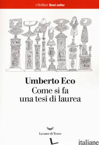COME SI FA UNA TESI DI LAUREA - ECO UMBERTO