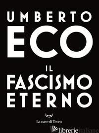 FASCISMO ETERNO (IL) - ECO UMBERTO
