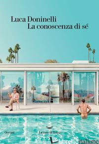 CONOSCENZA DI SE' (LA) - DONINELLI LUCA