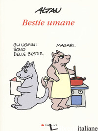 BESTIE UMANE - ALTAN