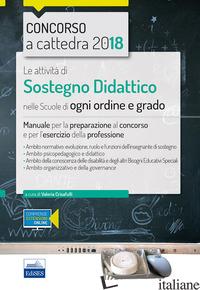 ATTIVITA' DI SOSTEGNO DIDATTICO NELLE SCUOLE DI OGNI ORDINE E GRADO. MANUALE PER - CRISAFULLI V. (CUR.)
