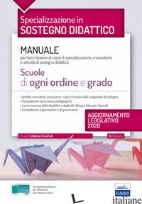 SPECIALIZZAZIONE IN SOSTEGNO DIDATTICO. MANUALE PER L'AMMISSIONE AL CORSO DI SPE - CRISAFULLI V. (CUR.)