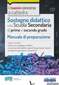 NUOVO CONCORSO A CATTEDRA. SOSTEGNO DIDATTICO SCUOLA SECONDARIA DI PRIMO E SECON - CRISAFULLI V. (CUR.)