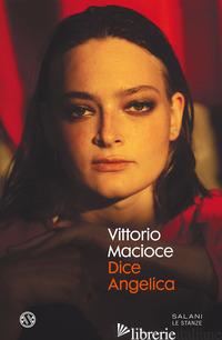 DICE ANGELICA - MACIOCE VITTORIO