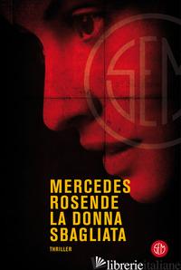 DONNA SBAGLIATA (LA) - ROSENDE MERCEDES