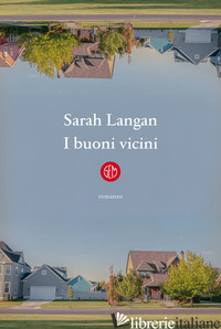 BUONI VICINI (I) - LANGAN SARAH