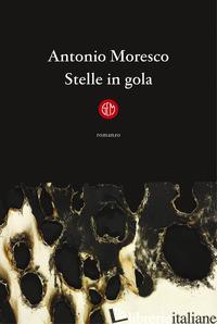 STELLE IN GOLA - MORESCO ANTONIO