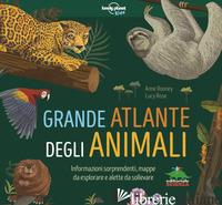 GRANDE ATLANTE DEGLI ANIMALI. INFORMAZIONI SORPRENDENTI, MAPPE DA ESPLORARE E AL - ROONEY ANNE