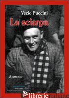 SCIARPA (LA) - PUCCINI VEZIO