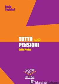 TUTTO SULLE PENSIONI - SEGHIERI DARIO
