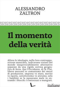 MOMENTO DELLA VERITA' (IL) - ZALTRON ALESSANDRO