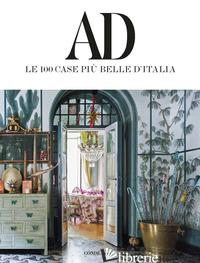 AD. LE 100 CASE PIU' BELLE D'ITALIA. EDIZ. ILLUSTRATA - AA.VV.
