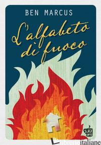 ALFABETO DI FUOCO (L') - MARCUS BEN