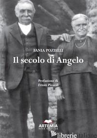 SECOLO DI ANGELO (IL) - POZIELLI FANIA