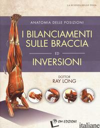 BILANCIAMENTI SULLE BRACCIA ED INVERSIONI (I) - LONG RAY
