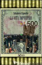 VITA IMPROPRIA (LA) - ESPOSITO SALVATORE