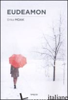 EUDEAMON - MOAK ERIKA