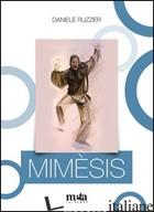 MIMESIS - RUZZIER DANIELE
