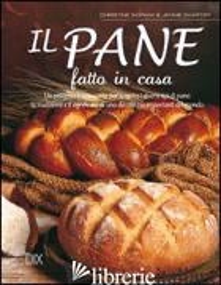 PANE FATTO IN CASA (IL) - INGRAM CHRISTINE; SHAPTER JENNIE