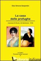 CASA DELLE PROFUGHE (LA) - SERPENTINI ELSO SIMONE