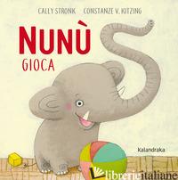 NUNU' GIOCA - STRONK CALLY