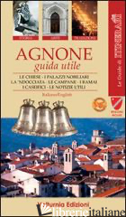 AGNONE. GUIDA UTILE - PAOLONE TOBIA