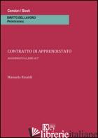 CONTRATTO DI APPRENDISTATO. AGGIORNATO AL JOBS ACT - RINALDI MANUELA