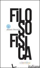FILOSOFISICA - PERNIOLA ALESSIO