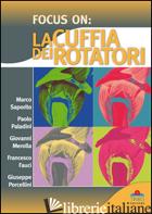 FOCUS ON. LA CUFFIA DEI ROTATORI - SAPORITO / PALADINI / MEROLLA