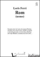 ROM (UOMO) - FERRI LORIS
