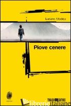 PIOVE CENERE - MODICA LUCIANO