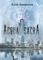 ACQUA SACRA - HENDERSON KEITH