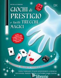 GIOCHI DI PRESTIGIO E FACILI TRUCCHI MAGICI - EINHORN NICHOLAS