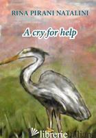 CRY FOR HELP (A) - PIRANI NATALINI RINA