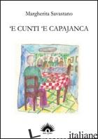CUNTI 'E CAPAJANCA ('E) - SAVASTANO MARGHERITA