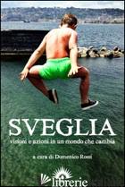 SVEGLIA - ROSSI D. (CUR.)