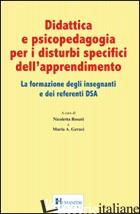 DIDATTICA E PSICOPEDAGOGIA PER I DISTURBI SPECIFICI DELL'APPRENDIMENTO. LA FORMA - ROSATI NICOLETTA; GERACI M. A. (CUR.)