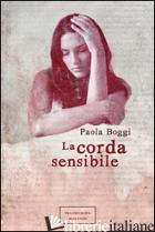 CORDA SENSIBILE (LA) - BOGGI PAOLA