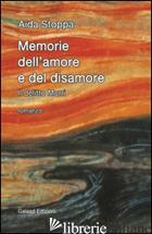 MEMORIE DELL'AMORE E DEL DISAMORE. IL DELITTO MURRI - STOPPA AIDA