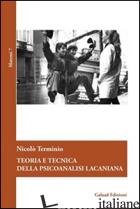 TEORIA E TECNICA DELLA PSICOANALISI LACANIANA - TERMINIO NICOLO'