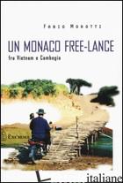 MONACO FREE-LANCE FRA VIETNAM E CAMBOGIA (UN) - MOROTTI FABIO