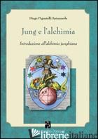 JUNG E L'ALCHIMIA. INTRODUZIONE ALL'ALCHIMIA JUNGHIANA - PIGNATELLI SPINAZZOLA DIEGO